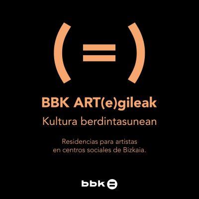 BBK ART(e)gileak  Artistas