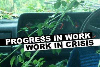 Progress in work, work in crisis